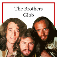 Bee Gees - The Brothers Gibb