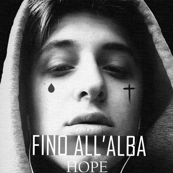 Hope - Fino all' alba