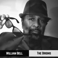 William Bell - The Origins
