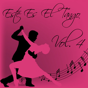 Various Artists - Este Es el Tango, Vol. 4