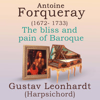 Gustav Leonhardt - THE BLISS AND PAIN OF BAROQUE