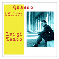 Luigi Tenco - Quando (All Tracks Remastered)