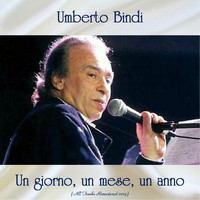 Umberto Bindi - Un giorno, un mese, un anno (All Tracks Remastered 2019)