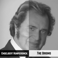 Engelbert Humperdinck - The Origins
