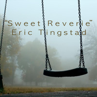 Eric Tingstad - Sweet Reverie
