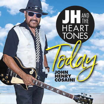 JH and the Heart Tones - Today