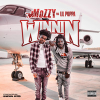 Mozzy - Winning (feat. Lil Poppa) (Explicit)