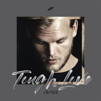 Avicii - Tough Love