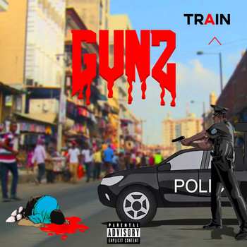 Train - Gunz (Explicit)