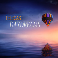 Telecast - Daydreams