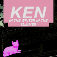 KEN - In the Winter in the Summer