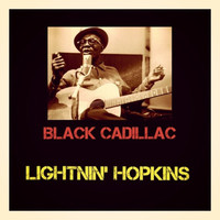 Lightnin' Hopkins - Black Cadillac
