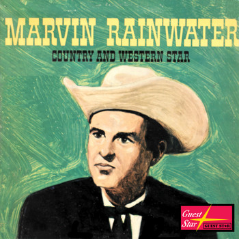Marvin Rainwater - Marvin Rainwater Country and Western Star