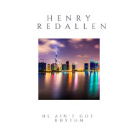 Henry Red Allen - He Ain't Got Rhythm