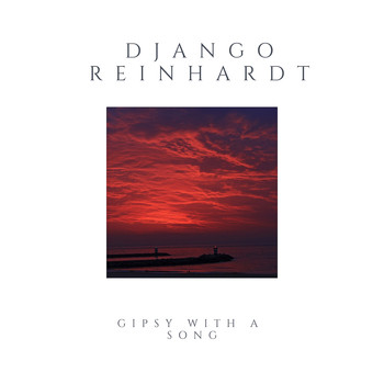 Django Reinhardt - Gipsy With a Song