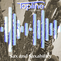 Dave Cooke & Mike Haughton - Topline Collections: Sax and Saxability