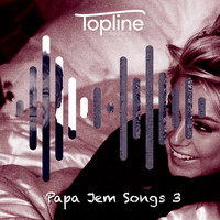 Dave Cooke - Topline Collections: Papa Jem Songs 3