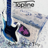 Dave Cooke & Robbie Calvo - Topline Collections: Guitar Road Trip