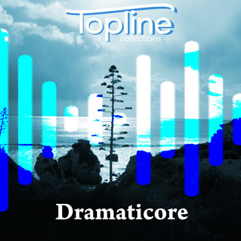 Dave Cooke - Topline Collections: Dramaticore