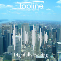 Dave Cooke - Topline Collections: Frightfully Exciting