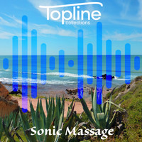 Dave Cooke - Topline Collections: Sonic Massage