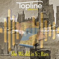 Dave Cooke - Topline Collections: The World in 80 Bars