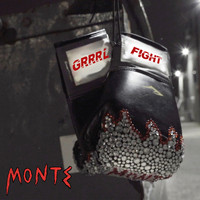 Monte - Grrrl Fight (Explicit)