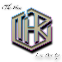 The Hum - Low Perc