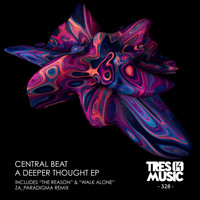 Central Beat - A Deeper Thought EP