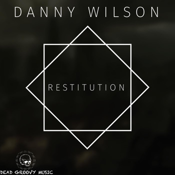 Danny Wilson - Restitution