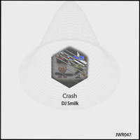 DJ Smilk - Crash
