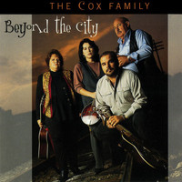The Cox Family - Beyond The City