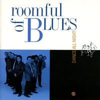 Roomful Of Blues - Dance All Night