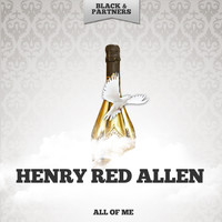 Henry Red Allen - All Of Me