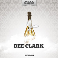 Dee Clark - Hold On