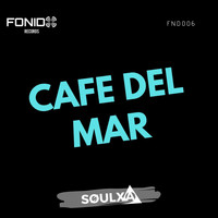 Soulxa - Cafe Del Mar