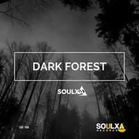 Soulxa - Dark Forest