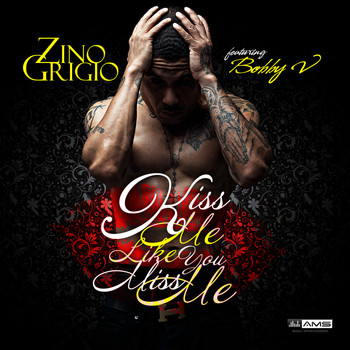 Benzino - Kiss Me Like You Miss Me