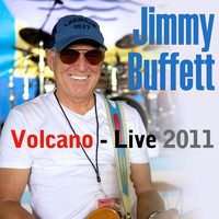 Jimmy Buffett - Volcano (Live 2011)