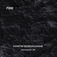 Martin Bordacahar - Distancia EP