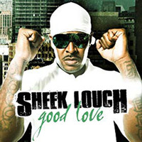 Sheek Louch - Good Love (Explicit)