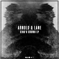 Arnold & Lane - King's Crown EP