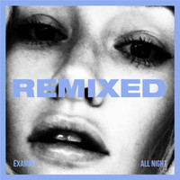 Example - All Night (REMIXED)