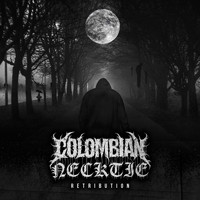 Colombian Necktie - Retribution