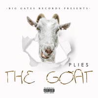 Plies - The GOAT (Explicit)
