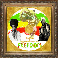 Reggae Powerhouse Band feat. Mykal Rose - Freedom