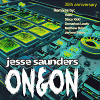Jesse Saunders - On & On: 35th Anniversary (Remixes [Explicit])