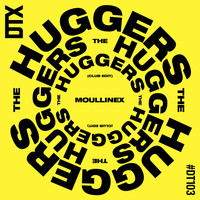 Moullinex - The Huggers (Club Edit)