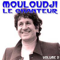 Mouloudji - Le chanteur Mouloudji, Vol. 2