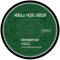 Kromestar - Gravity / First Kind